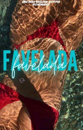 Favelada [REESCREVENDO] by cindmadux
