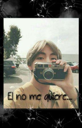 El no me quiere... by lechuga_alien30-12z