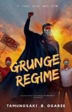 GRUNGE REGIME by tamunosakiogaree
