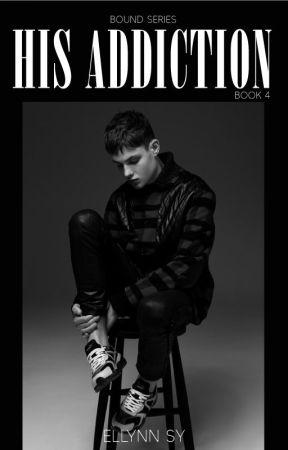 Bound: His Addiction #4 (boyxboy) - On Going by ellynnsy