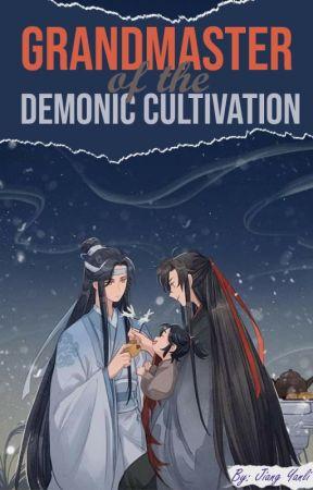 Grandmaster Of The Demonic Cultivation [AU!] by Jiang-YanLi