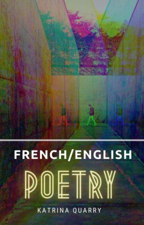 French/English Poetry by ifthisbetreason