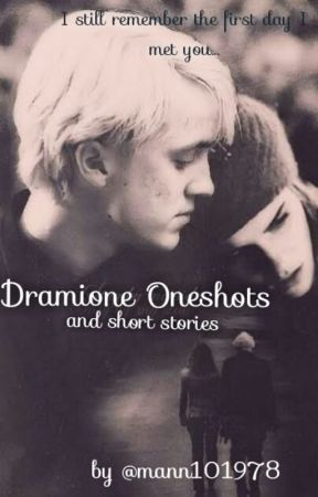 Dramione Oneshots by mann101978