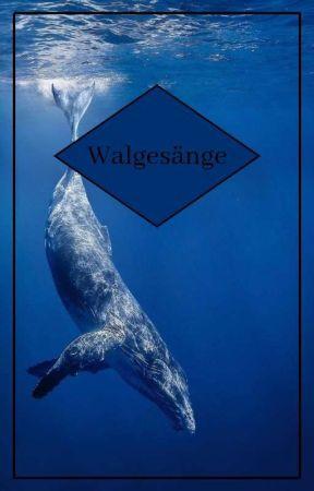 Walgesänge by Elchkese