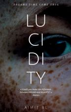 LUCIDITY by aimiebl_