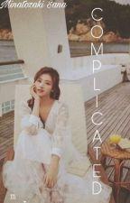 COMPLICATED || Minatozaki Sana  by emey__