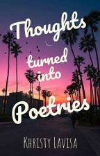 Thoughts turned into Poetries by bellutramontu