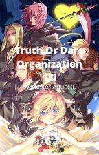 Truth Or Dare Organization 13! (Kingdom Hearts.) (OLD Organization.) by MasterAqua475326