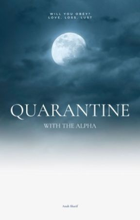 Quarantine with Alpha by AnahVanilla
