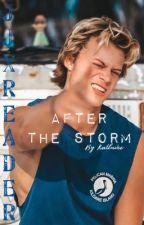 After the Storm // JJ  by katluvee