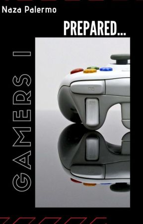 Gamers I  [Gamers#1] by Naza_palermo