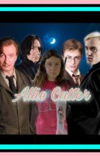Allie Catter: A Harry Potter Fanfiction by daughterofdreaming
