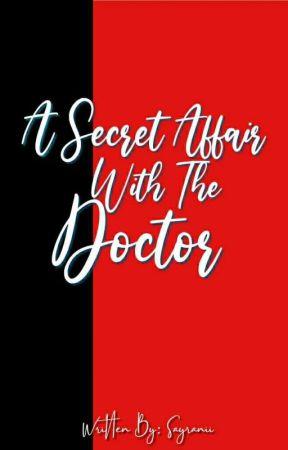 (Secret Affair #5) A Secret Affair With The Doctor by Sayranii