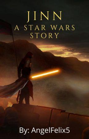 Jinn: Una historia de Star Wars by AngelFelix5