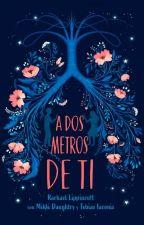 A DOS METROS DE TI by Cris_off