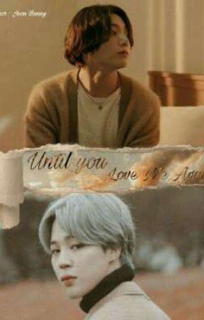 Until You Love Me Again  by LeeTaemin797