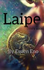 Laipe (Very Soon) by Essien_Eno