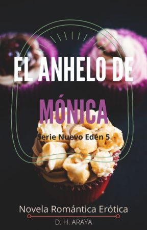 EL Anhelo de Mónica by DHAraya
