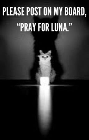 Pray for luna by prayforluna