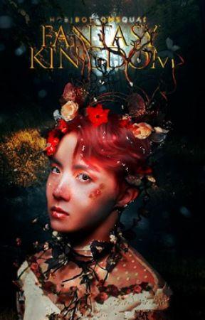 FANTASY KINGDOM  by HobiBottomSquad