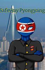 Safeway Pyongyang // Reader x Countryhumans by Miki0T