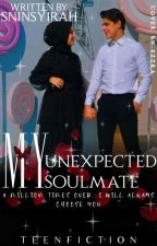 My Unexpected Soulmate ! [OG] by SNInsyirah