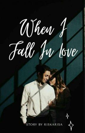 When I Fall In Love by RiskaRisa