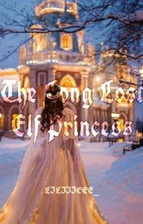 The Long Lost Elf Princess  by liliiieee_
