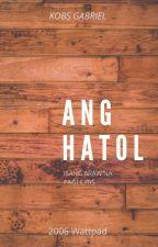 Ang Hatol by KobsGabriel