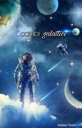 Scambi galattici by Galaxy-Team