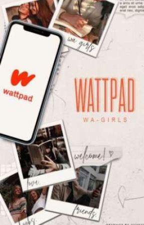 Wattpad by Wa-girls