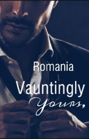 Vauntingly Yours,  by sheromania1012