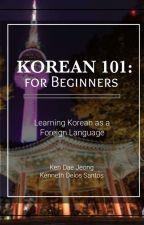 Korean 101: For Beginners by kendaejeong