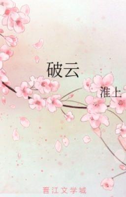 Đọc truyện (Đam mỹ) Phá Vân -  Hoài Thượng
