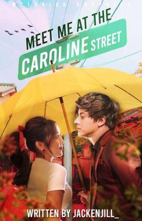 Meet me at the Caroline Street by JackenJill_