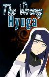 The Wrong Hyuga. cover