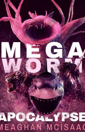 Mega Worm Apocalypse by MeaghanMcIsaac