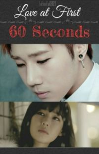 Love at First 60 Seconds (Sungkyu fanfic) cover