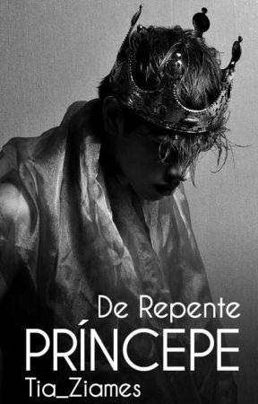 De Repente Príncipe ||AU! ADAPT ZIAM|| by Tia_Ziames