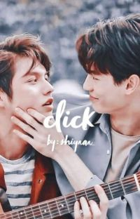 CLICK | A BRIGHTWIN FANFICTION | ON-GOING cover