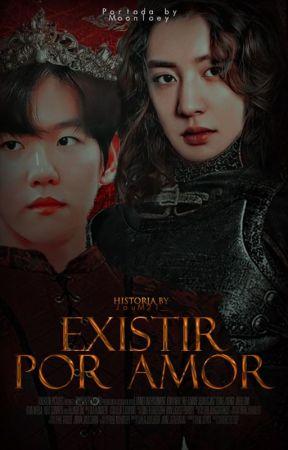 Existir por amor {ChanBaek/BaekYeol} by JouM21_