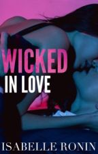 Wicked in Love by isabelleronin