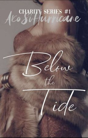 Below The Tide (Charity Series #1) by AkoSiHurricane