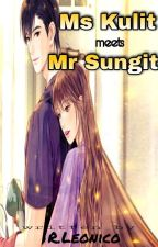 Ms.Kulit meets Mr.Sungit [COMPLETED] by Gen_rie