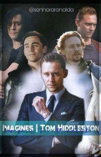 Imagines Tom Hiddleston  cover