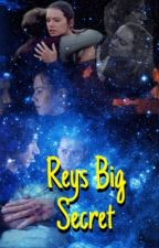 Reys big secret by ReyloShipForever