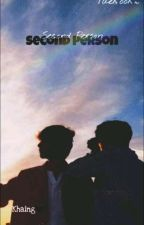 Second Person (Season_1)(Completed) by PasaDeeda