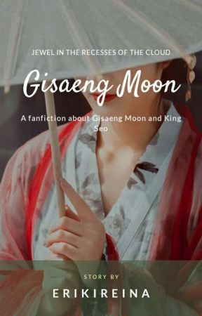 Gisaeng Moon (Jewel In The Recesses Of The Clouds) by erikireina