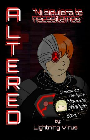 Altered (A Ninjago: Rebooted fanfic) by LightningVirus