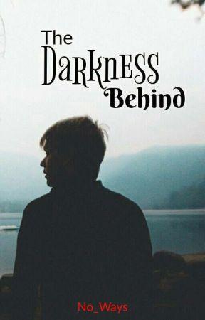 The Darkness Behind [BoyxBoy] by No_Ways